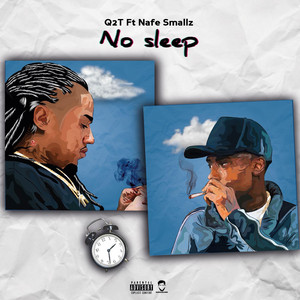 No Sleep (feat. Nafe Smallz)