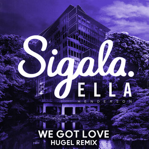 We Got Love (HUGEL Remix)