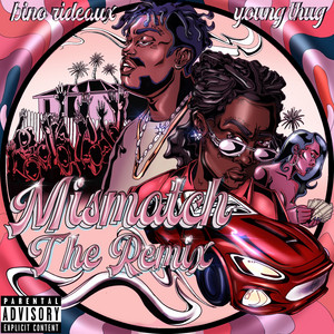Mismatch (The Remix) Young Thug cover art