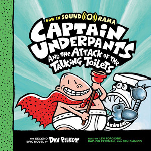 Captain Underpants and the Attack of the Talking Toilets - Captain Underpants, Book 2 (Unabridged) Audiobook