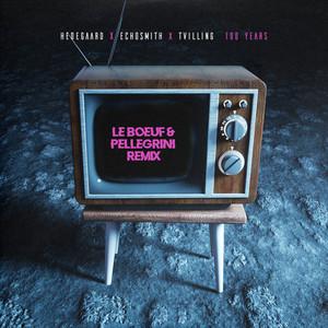 100 Years (Le Boeuf & Pellegrini Remix)