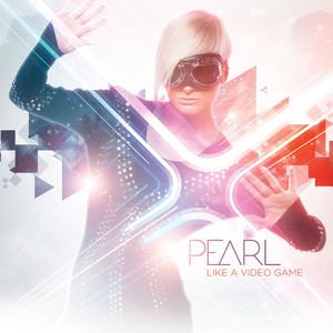Pearl - Like a video game