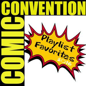 Comic Convention Playlist Favorites 2016 album