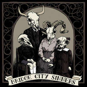 Bridge City Sinners - the Bridge City Sinners