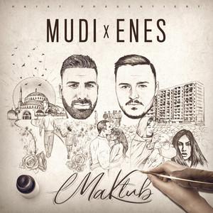 Geldim by Mudi, Enes