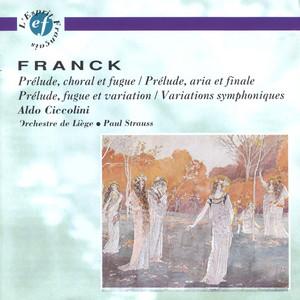 Prélude, fugue & variation en si mineur Op.18 : I. Prelude by César Franck, Aldo Ciccolini