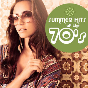 Summer Hits of the 70's