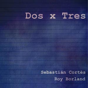 Dos X Tres (Demo) cover art