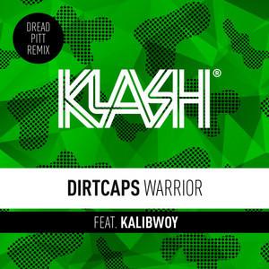 Warrior (Dread Pitt Remix)
