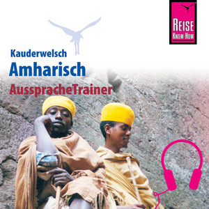 Reise Know-How Kauderwelsch AusspracheTrainer Amharisch Audiobook
