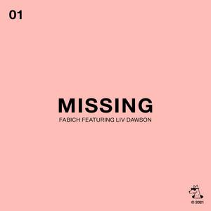Missing (feat. Liv Dawson)