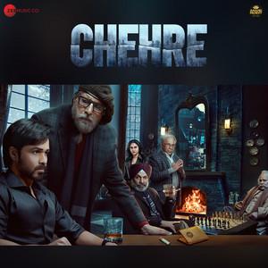 Chehre (Original Motion Picture Soundtrack)