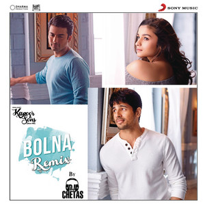 "Bolna (Remix By DJ Chetas) [From ""Kapoor & Sons (Since 1921)""] cover art"