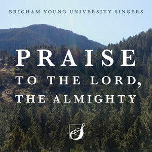 Praise to the Lord, the Almighty (Arr. CJ Madsen)