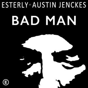 Bad Man (feat. Austin Jenckes)