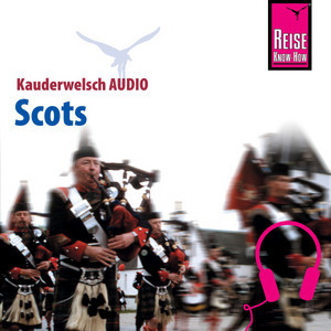 Reise Know-How Kauderwelsch AUDIO Scots Audiobook