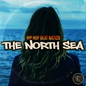 The North Sea by Hip Hop Beat Nation