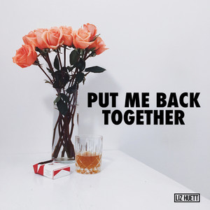 Put Me Back Together