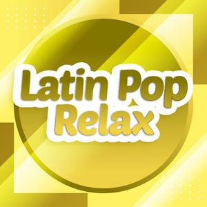 Latin Pop Relax