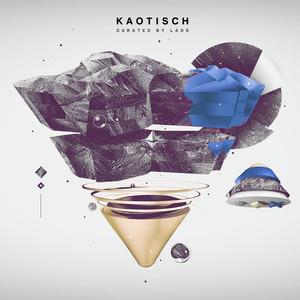 KAOTISCH Episode XLIX (DJ Mix)