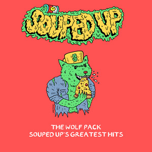 The Wolf Pack - Souped Up's Greatest Hits