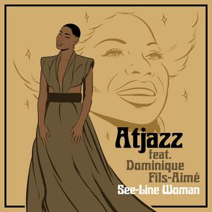 Atjazz, Dominique Fils-Aime – See-Line Woman (Studio Acapella)