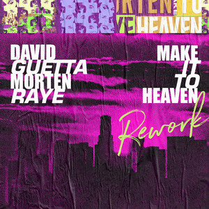 Make It To Heaven (with Raye) [Rework]