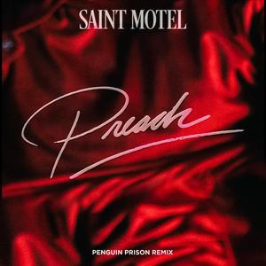 Preach (Penguin Prison Remix)