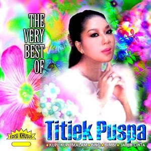 The Very Best of TITIEK PUSPA (Original) album