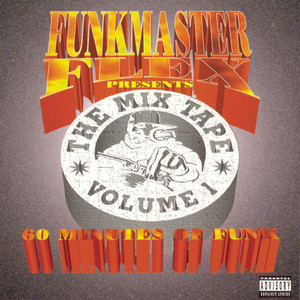 Funkmaster Flex Presents The Mix Tape Vol. 1