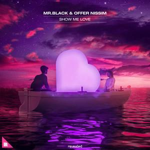 Offer Nissim & MR.BLACK – Show Me Love (Studio Acapella)