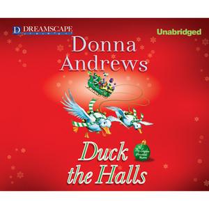 Duck the Halls - A Meg Langslow Mystery, Book 16 (Unabridged)