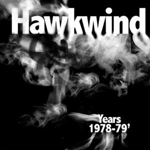 Hawkwind Years 1978 - 1979 album