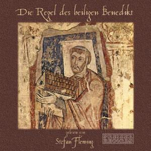 Die Regel des heiligen Benedikt gelesen von Stefan Fleming Audiobook