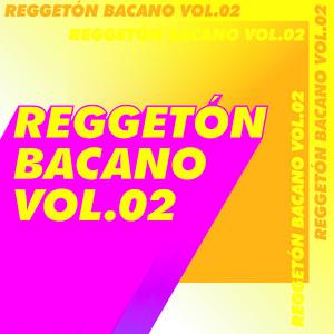 Reggetón bacano V.02