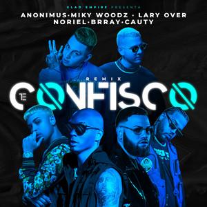 Te Confisco (Remix)