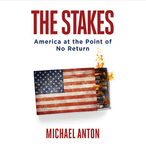 The Stakes - America at the Point of No Return (Unabridged)