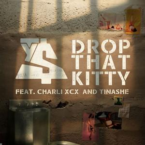 Drop That Kitty (feat. Charli XCX & Tinashe)