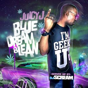 Blue Dream & Lean