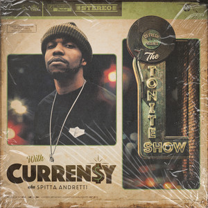The Tonite Show With Curren$y (Deluxe Edition)