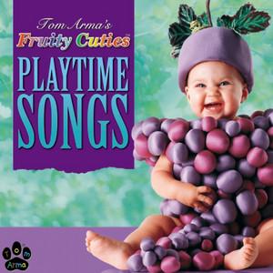 Tom Arma - Playtime Songs album