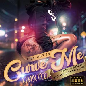 Curve Me (Remix Pt. 2)