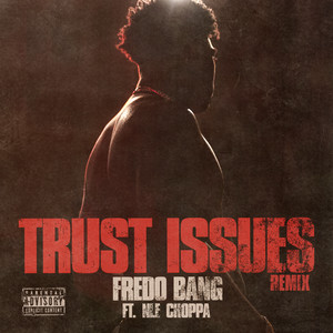 Trust Issues (Remix)