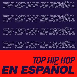 Top HIP HOP en Español
