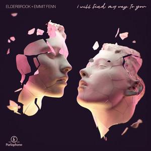 Elderbrook, Emmit Fenn - I´ll Find My Way To You
