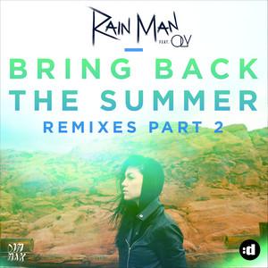 Bring Back the Summer (Remixes Part 2)