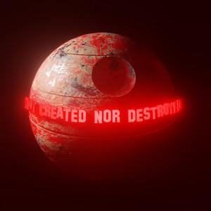 Not Created Nor Destroyed (Deluxe)