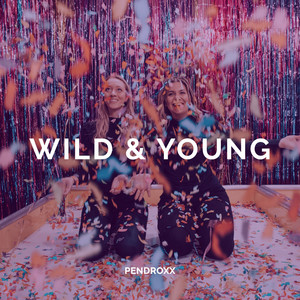 Wild & Young cover art