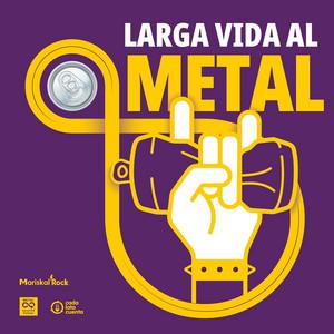 Larga Vida al Metal