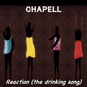 Reaction (The Drinking Song)
